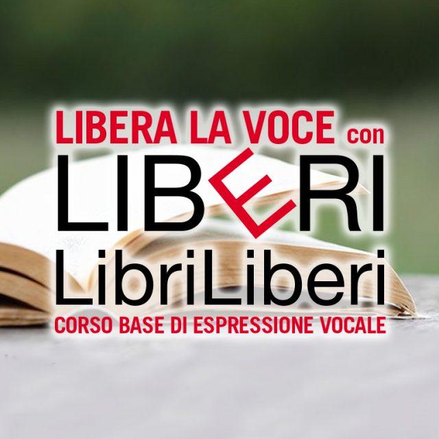 LibriLiberi e Libera la voce